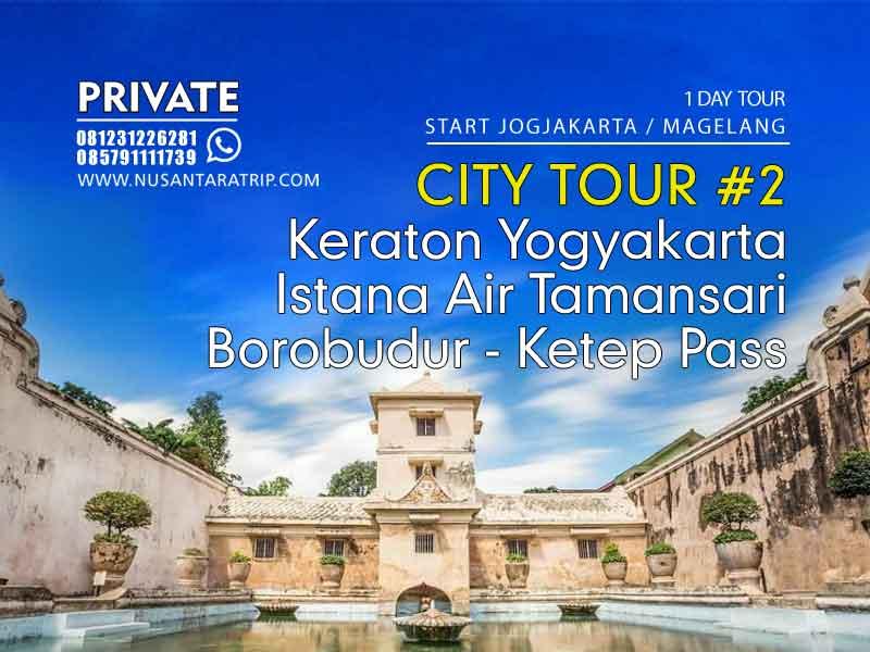 Paket City Tour Jogjakarta Keraton Taman Sari Borobudur Ketep Nusantaratrip
